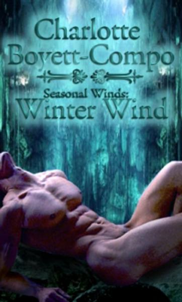 Seasonal Winds Four: Winter Wind By: Charlotte Boyett-Compo