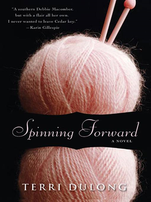Spinning Forward By: Dulong,Terri