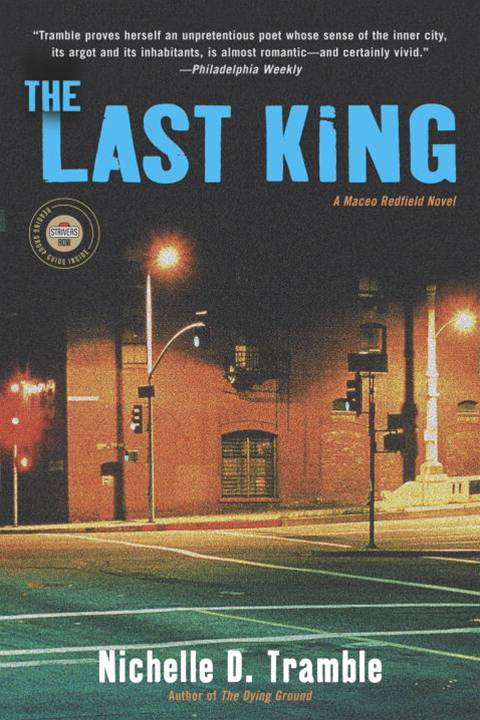 The Last King By: Nichelle D. Tramble