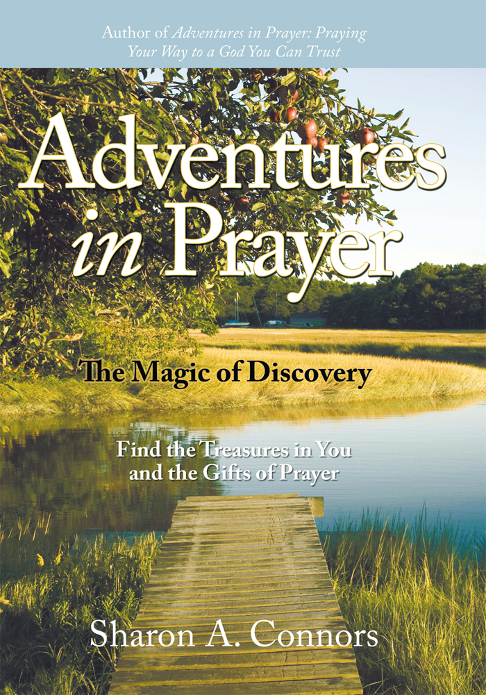 Adventures in Prayer: The Magic of Discovery