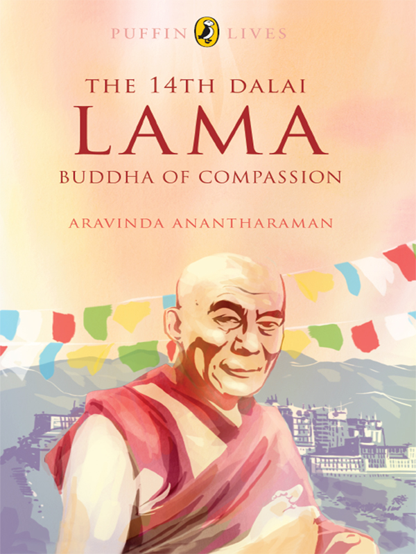 The 14th Dalai Lama By: Aravinda Ananthraman
