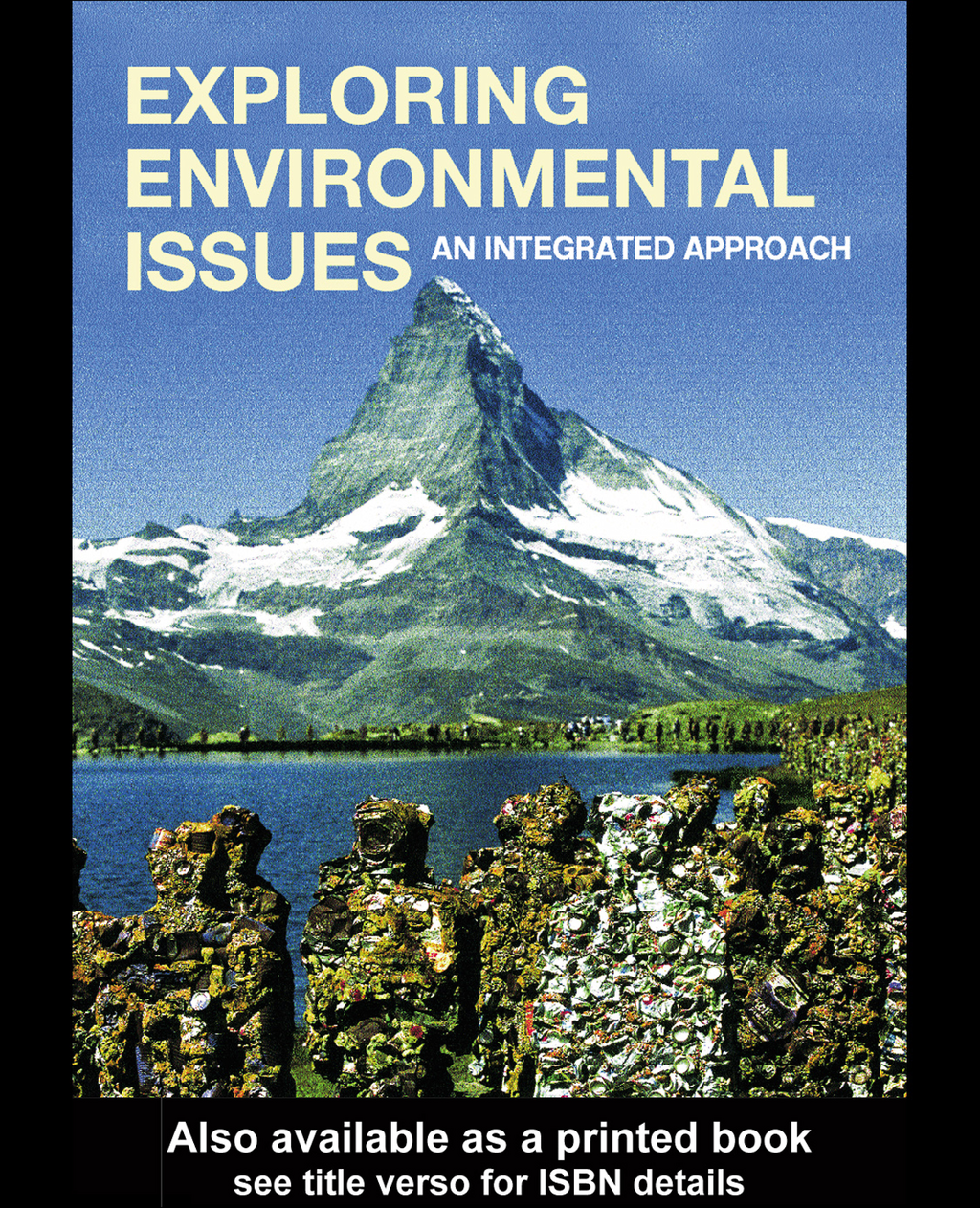 Exploring Environmental Issues An Integrated Approach