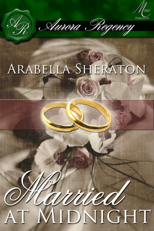 Married at Midnight By: Arabella Sheraton