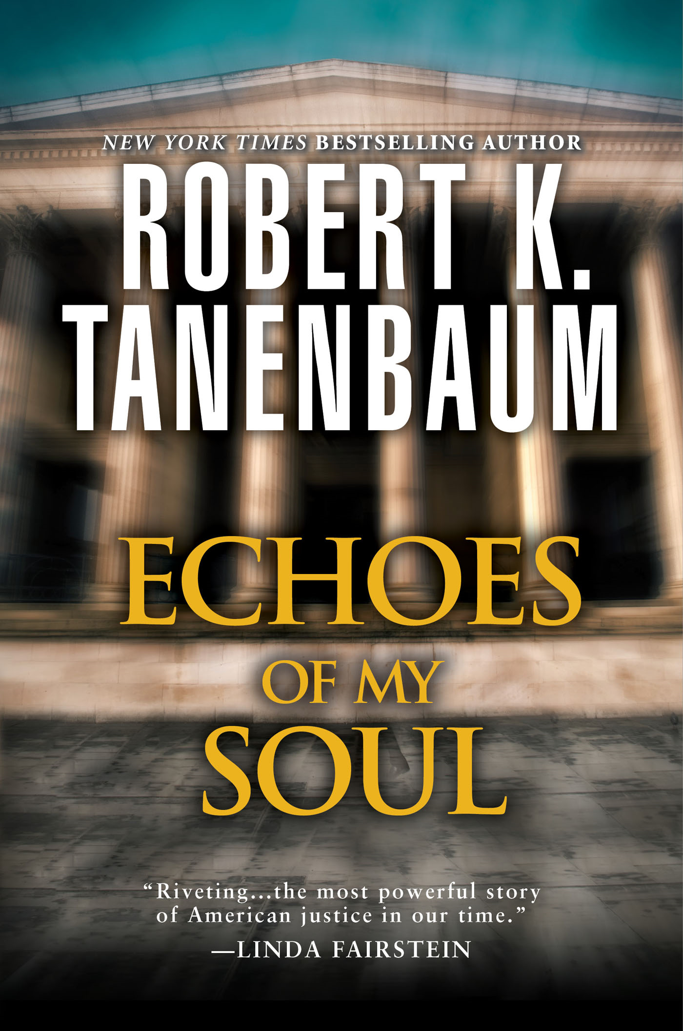 Echoes of My Soul By: Robert K. Tanenbaum