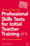 How To Pass The Professional Skills Tests For Initial Teacher Training (itt):