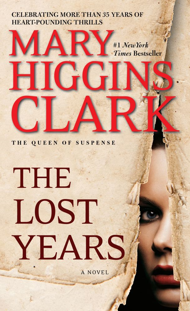 The Lost Years By: Mary Higgins Clark