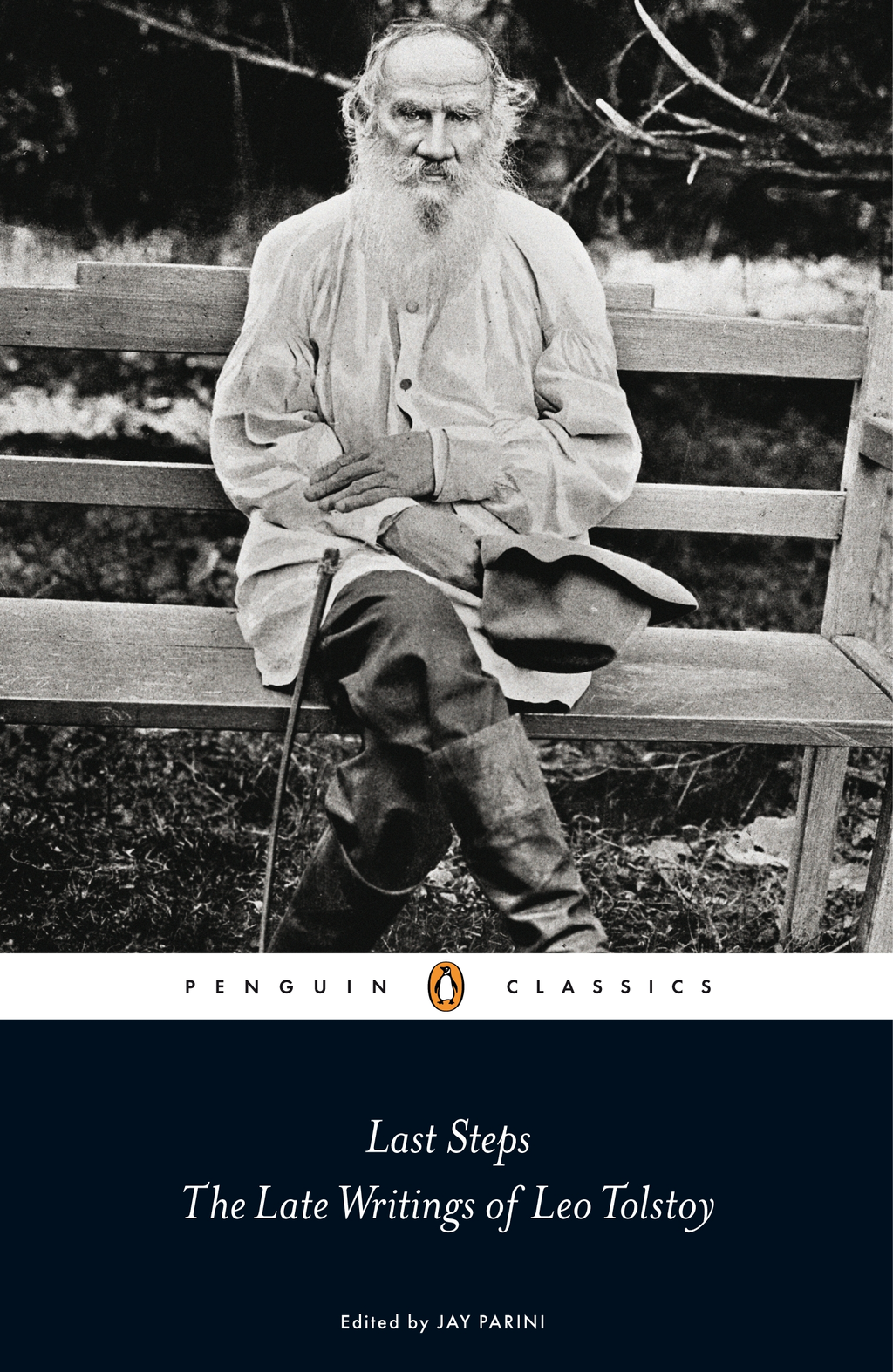Last Steps: The Late Writings of Leo Tolstoy By: Leo Tolstoy