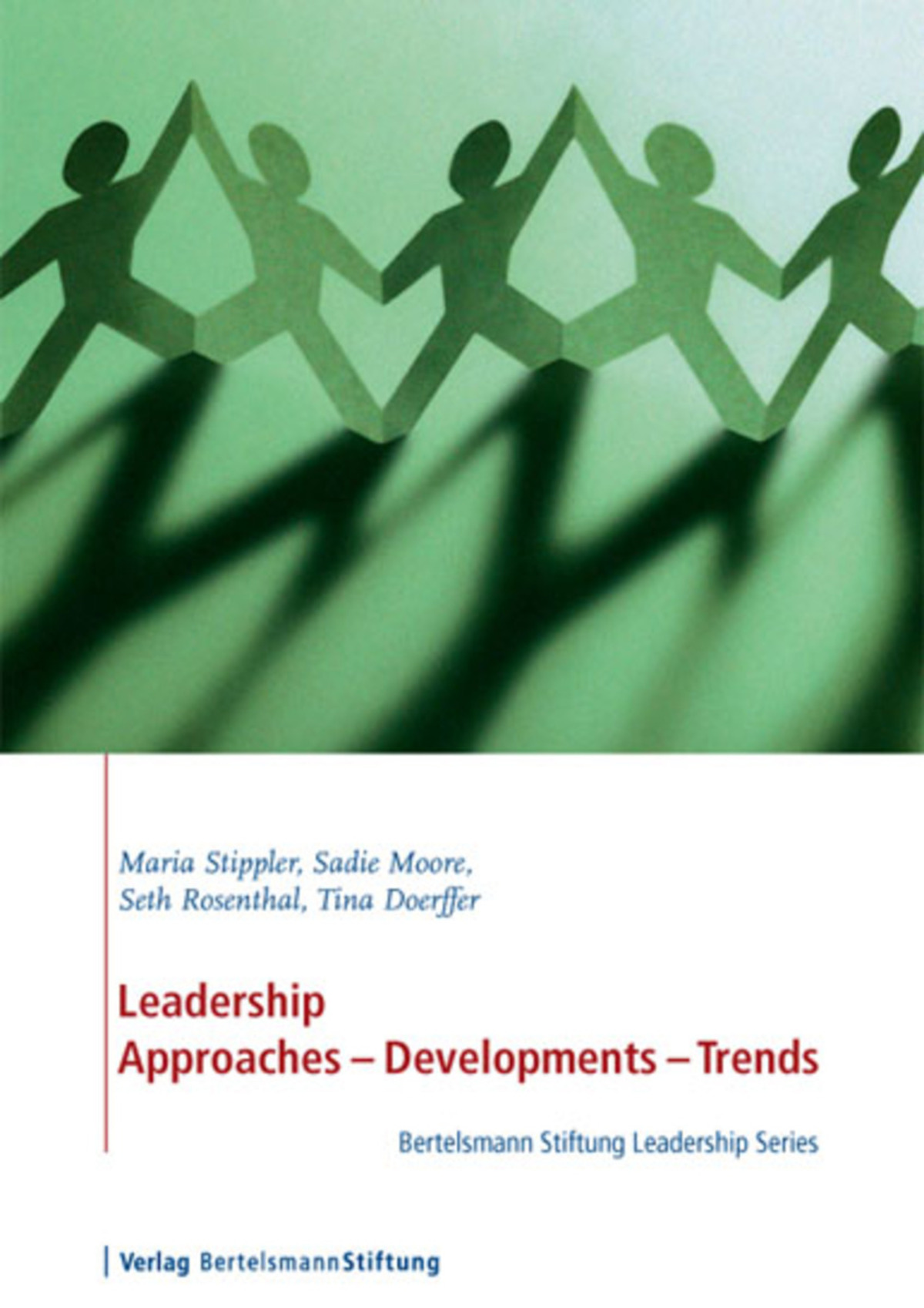 Leadership Approaches - Development - Trends