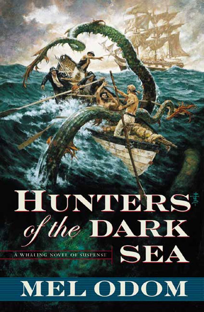 Hunters of the Dark Sea By: Mel Odom