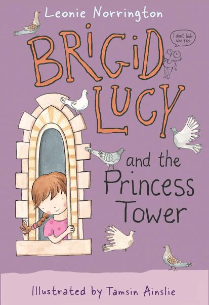 Brigid Lucy: Brigid Lucy and the Princess Tower