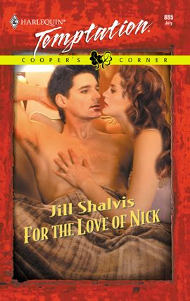 For the Love of Nick By: Jill Shalvis