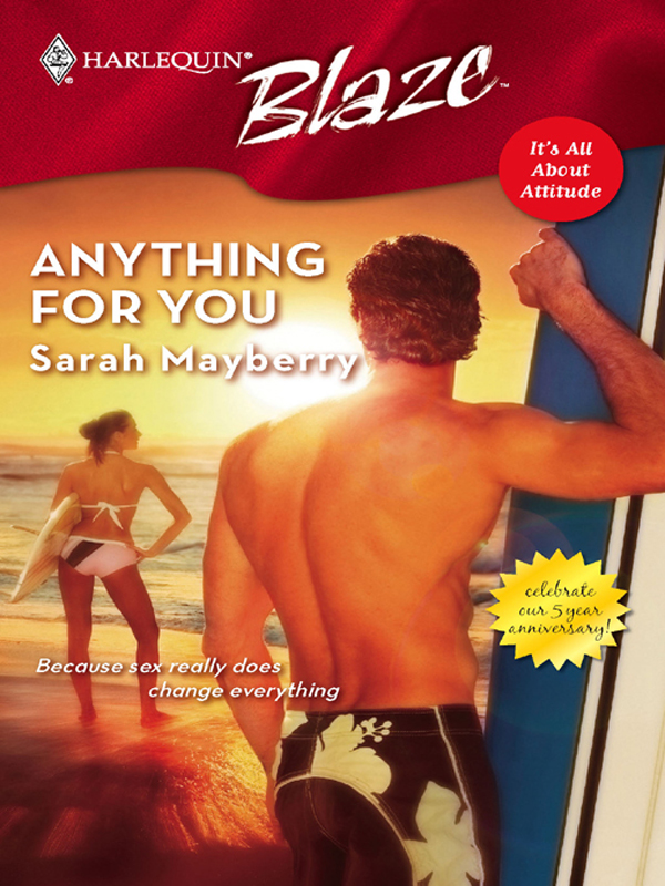 Anything for You By: Sarah Mayberry
