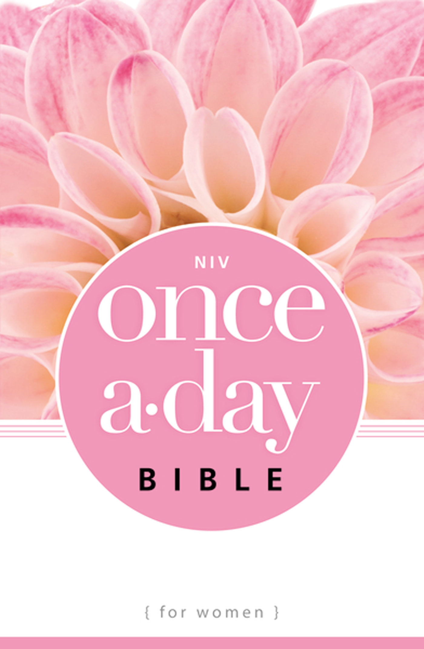 NIV Once-A-Day Bible for Women By: Zondervan