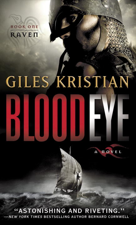 Blood Eye (Raven: Book 1) By: Giles Kristian