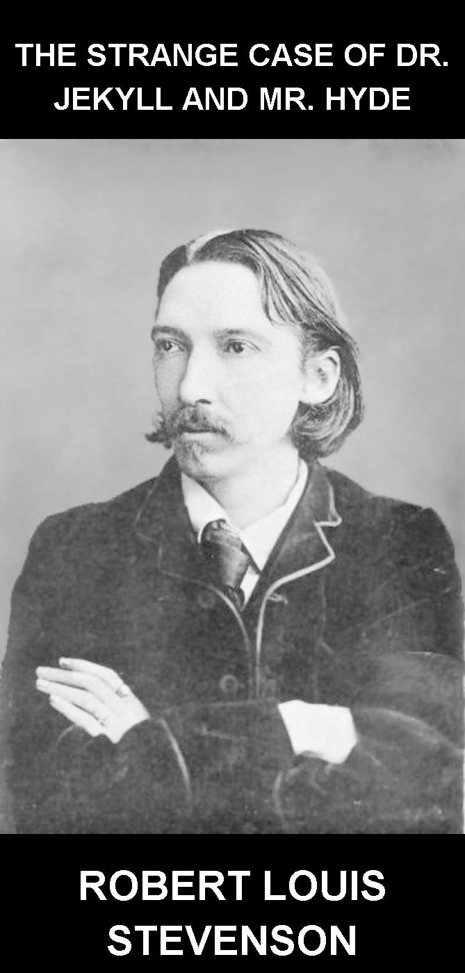 """the strange case of dr jekyll and mr hyde by robert louis stevenson 2 essay Of both the strange case of dr jekyll and mr hyde by robert louis stevenson,  and the  the first chapter of the thesis will be focused on the stevenson's novel  and will  but as clausson writes in his essay """"some critics read the novel as."""