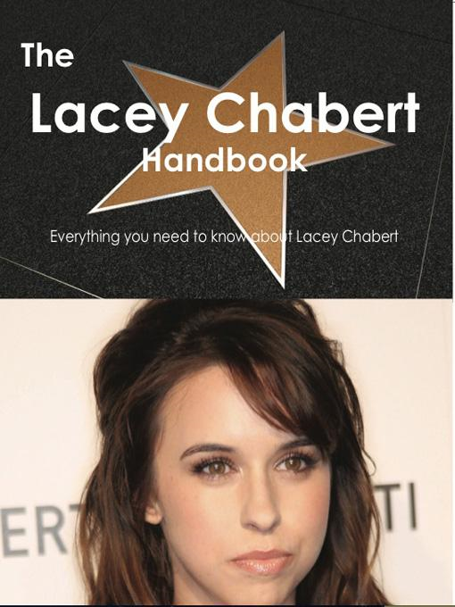 Emily Smith - The Lacey Chabert Handbook - Everything you need to know about Lacey Chabert