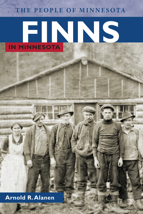 Finns in Minnesota By: Arnold R. Alanen
