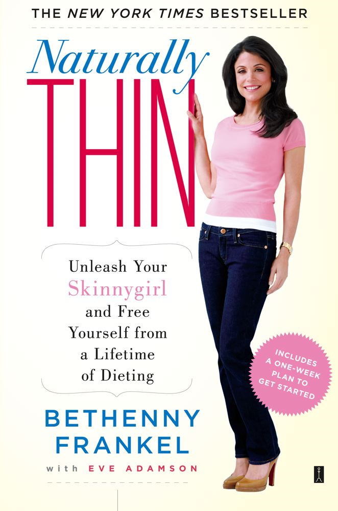 Naturally Thin By: Bethenny Frankel