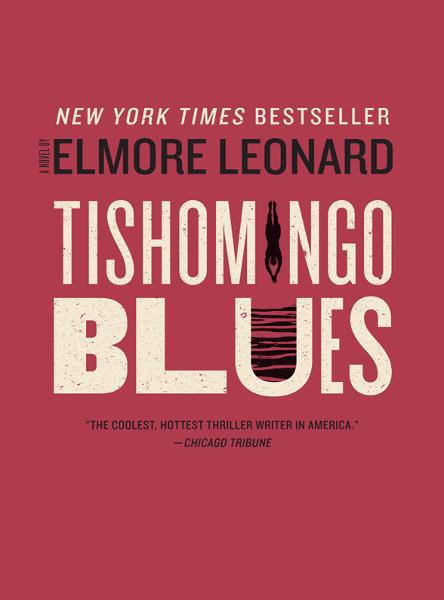 Tishomingo Blues By: Elmore Leonard
