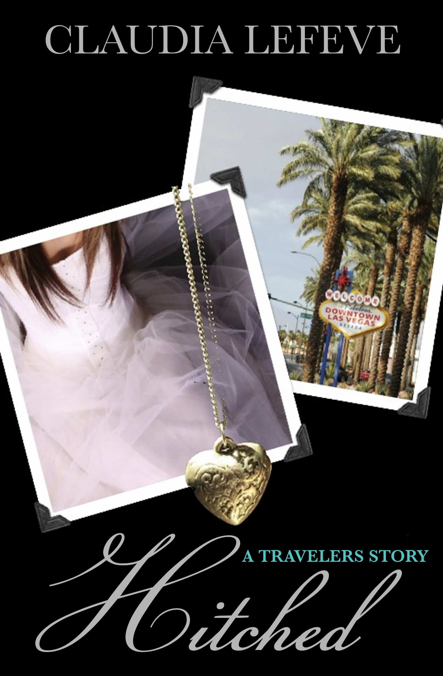 Hitched (A Travelers Series Short Story)