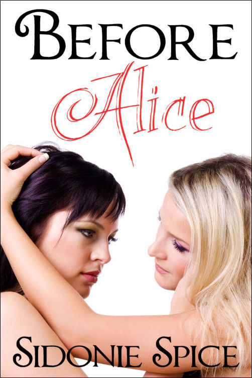 Before Alice (Brazen Babysitters #4)