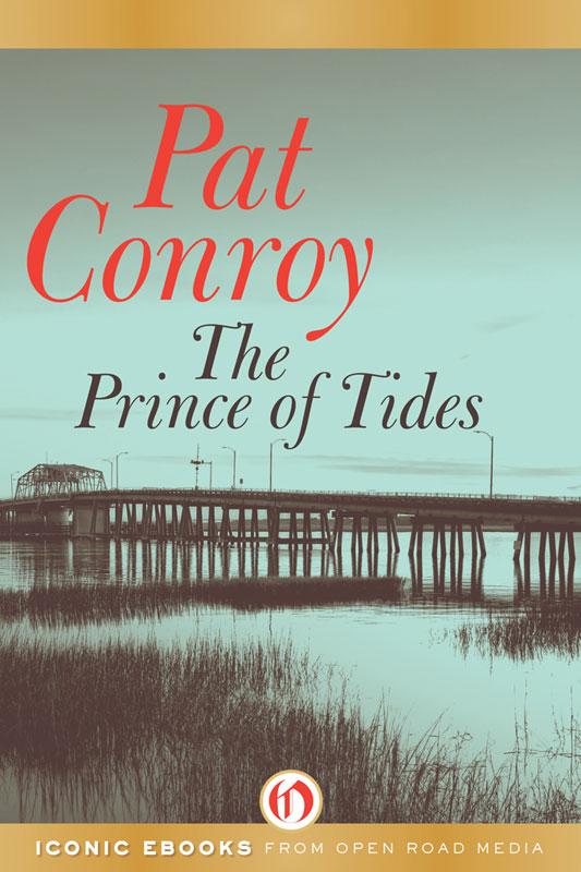The Prince of Tides By: Pat Conroy