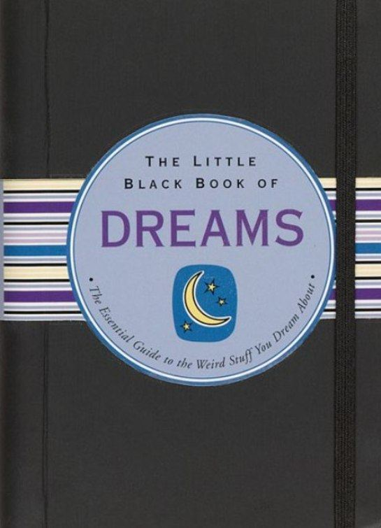 The Little Black Book of Dreams By: Nannette Stone