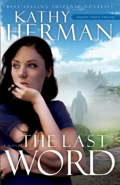 The Last Word: A Novel