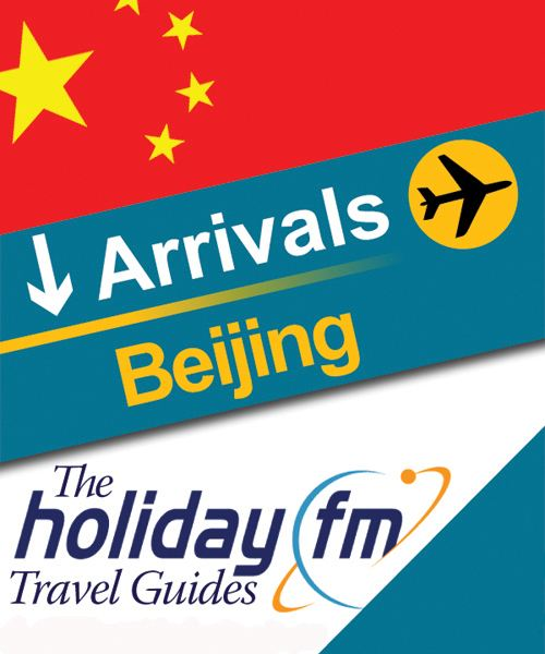 The Holiday FM Guide to Beijing