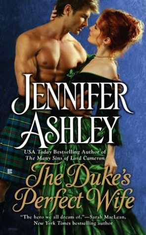 The Duke's Perfect Wife By: Jennifer Ashley