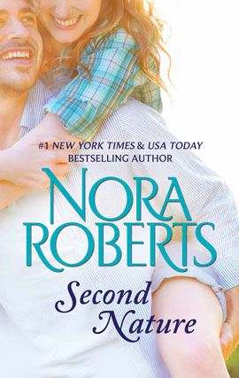 Second Nature By: Nora Roberts