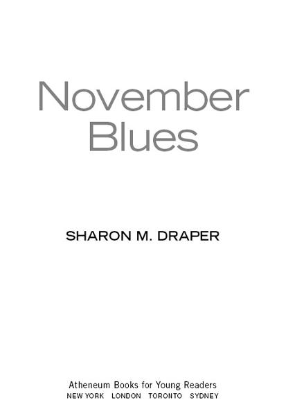 November Blues By: Sharon M. Draper