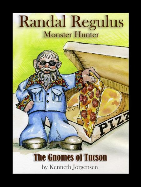 Randal Regulus, Monster Hunter--The Gnomes of Tucson