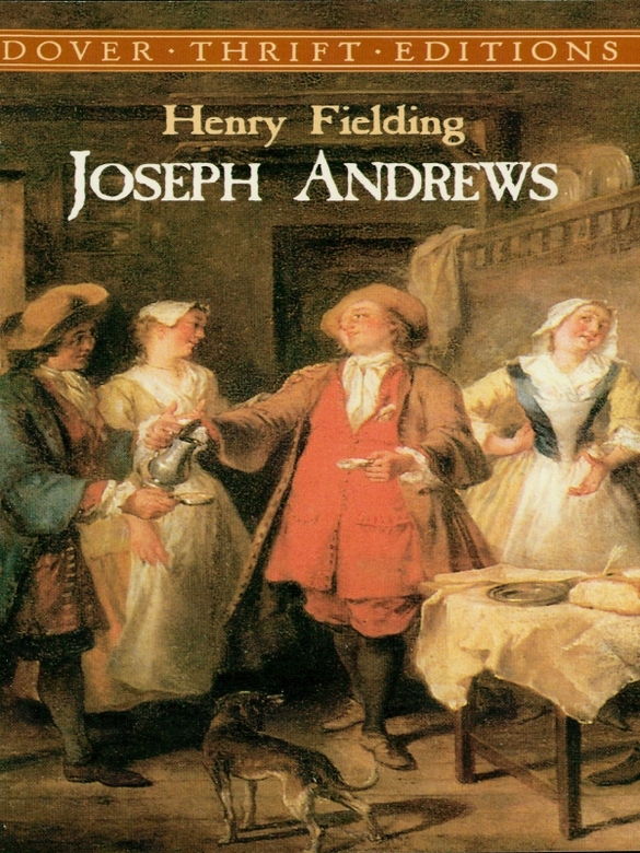 Joseph Andrews By: Henry Fielding