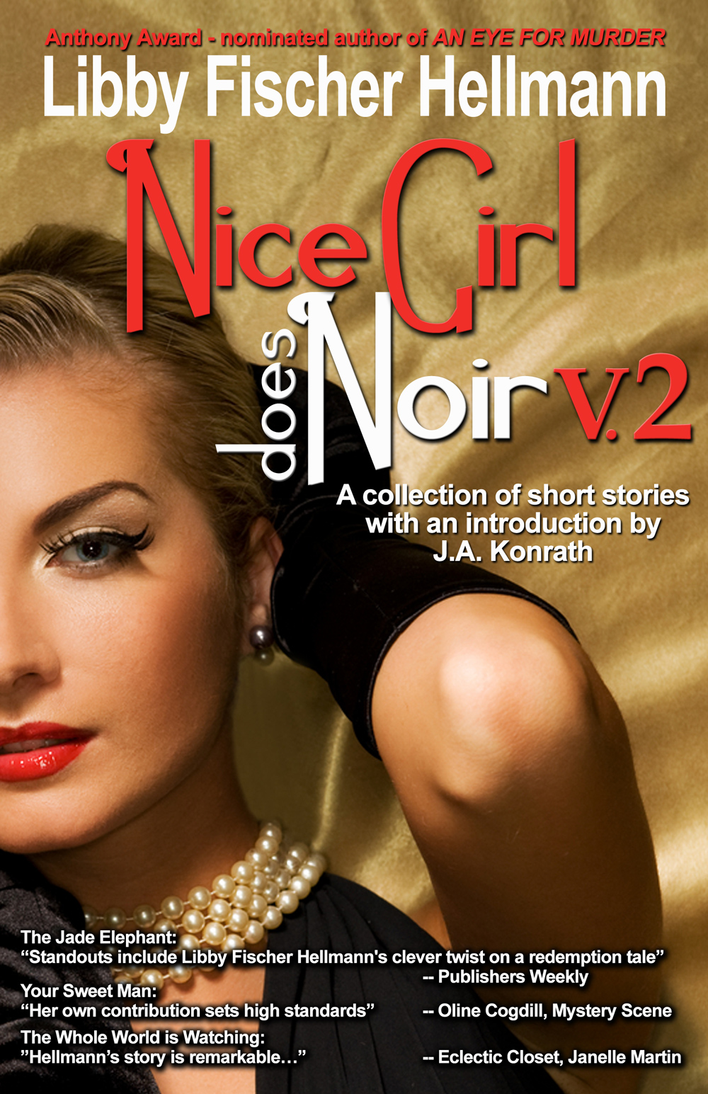 Nice Girl Does Noir: A Collection of Short Stories (Vol. 2)