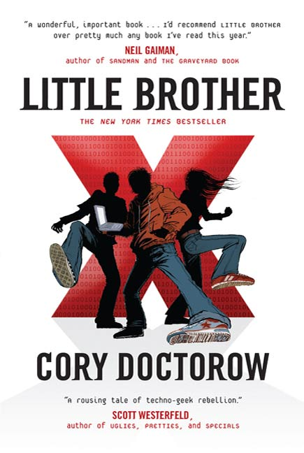 Little Brother By: Cory Doctorow