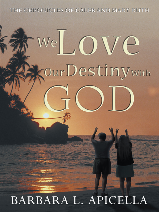 We Love Our Destiny With God
