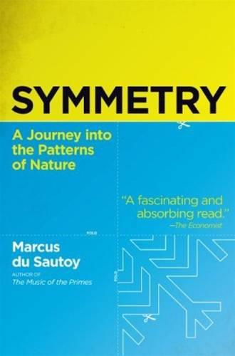Symmetry By: Marcus du Sautoy