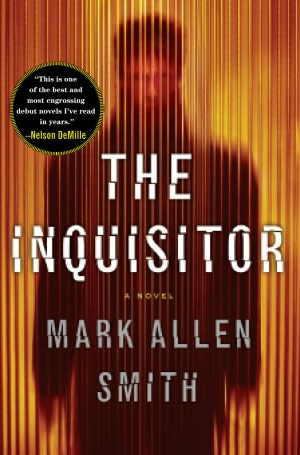 The Inquisitor By: Mark Allen Smith