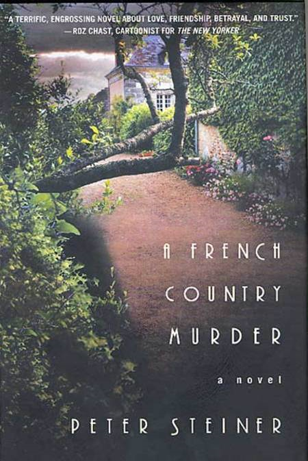 A French Country Murder By: Peter Steiner
