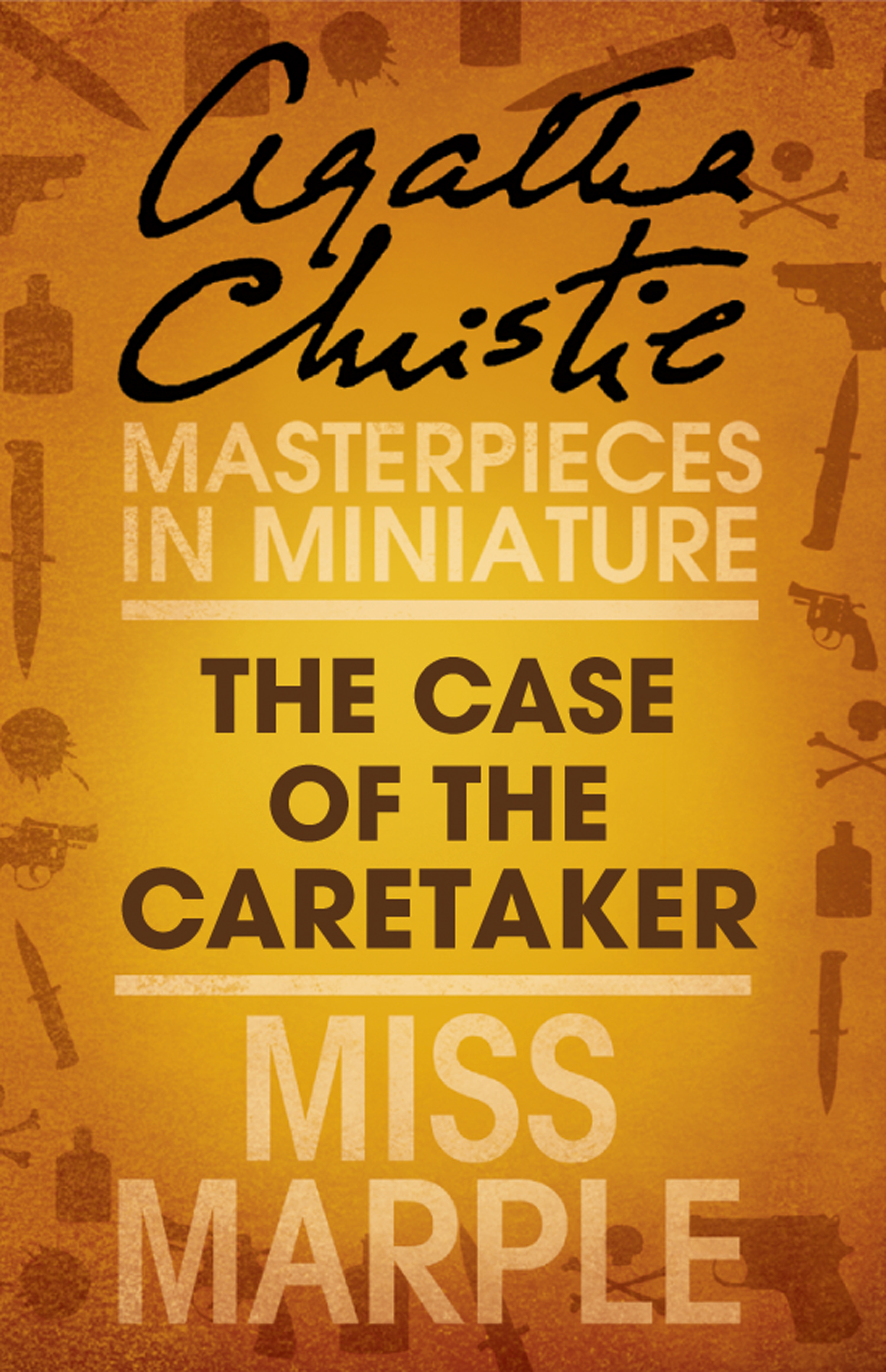 The Case of the Caretaker: A Miss Marple Short Story