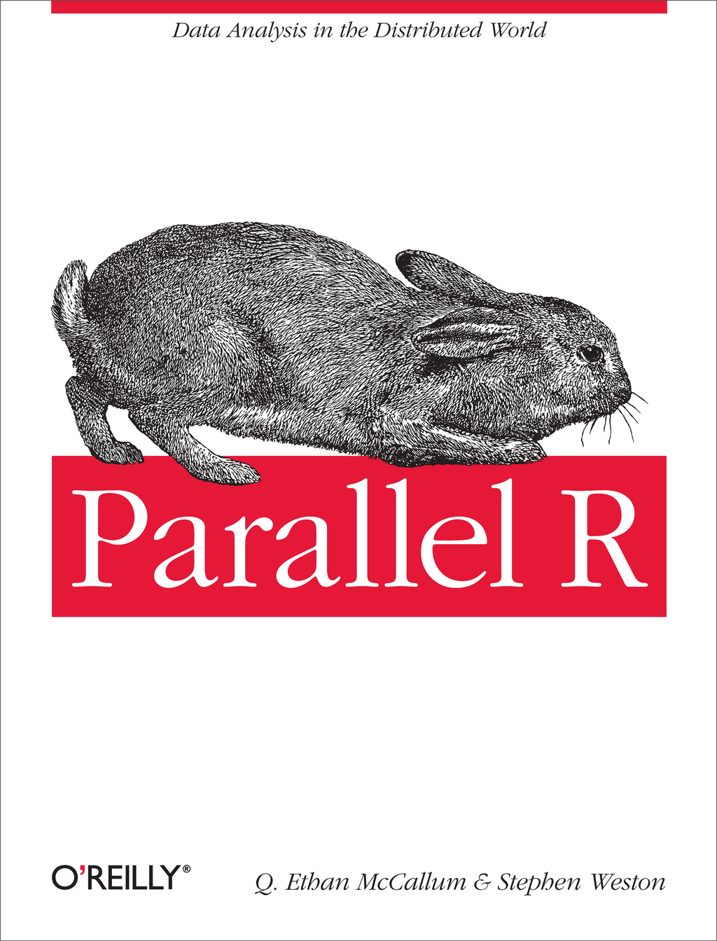 Parallel R By: Q. Ethan McCallum,Stephen Weston