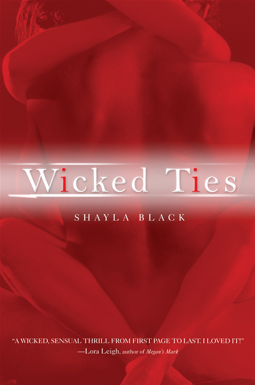 Wicked Ties By: Shayla Black