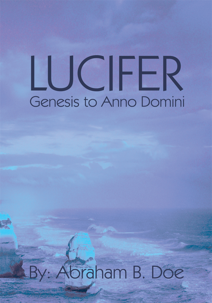 Lucifer By: Abraham B. Doe