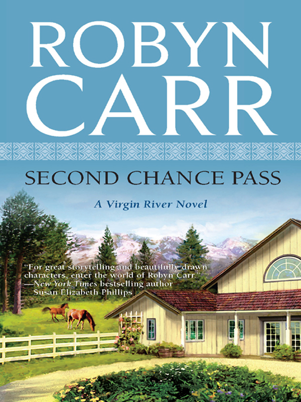 Second Chance Pass By: Robyn Carr