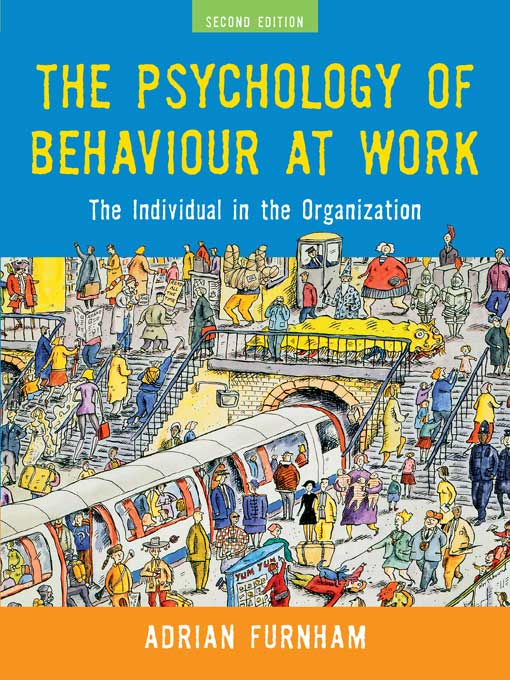 The Psychology of Behaviour at Work, Second Edition