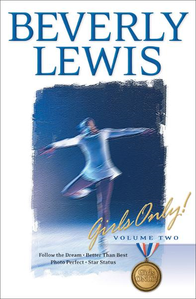 Girls Only! : Volume 2 By: Beverly Lewis