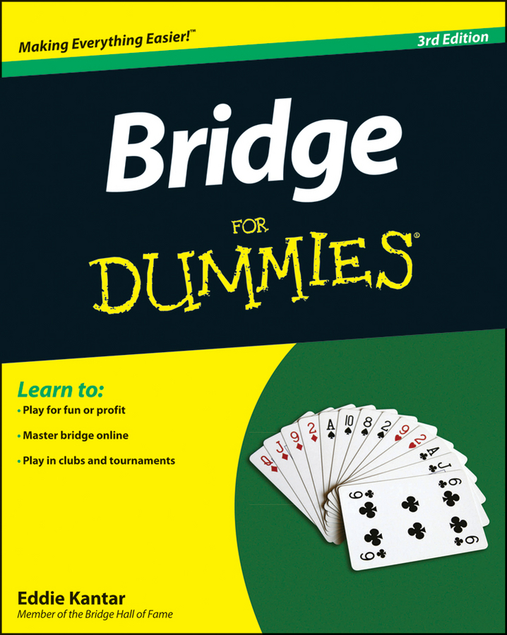 Bridge For Dummies By: Eddie Kantar