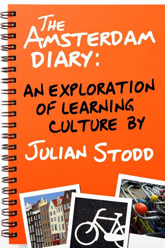 The Amsterdam Diary: An Exploration of Learning Culture