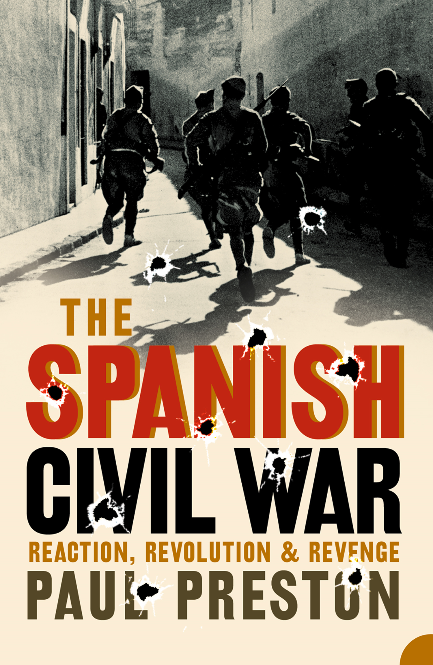 The Spanish Civil War: Reaction,  Revolution and Revenge (Text Only)